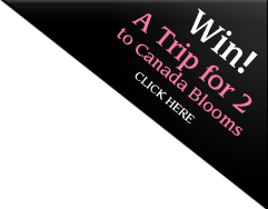 Win a Trip for Two to Canada Blooms