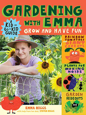 Gardening With Emma by Emma & Steven Biggs
