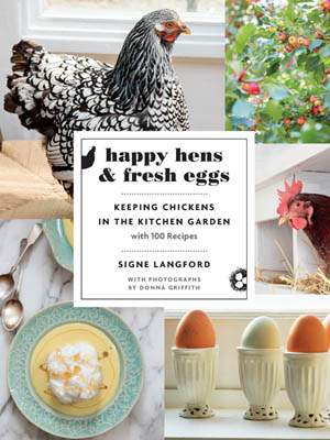 Happy Hens & Fresh Eggs by Signe Langford