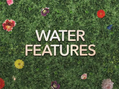 Water Features Video