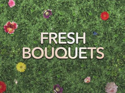 Fresh Bouquets Video